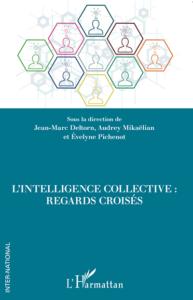 L'intelligence collective - une expérience des auditeurs de l'IHEST