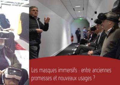 Les masques immersifs : entre anciennes promesses et nouveaux usages ?