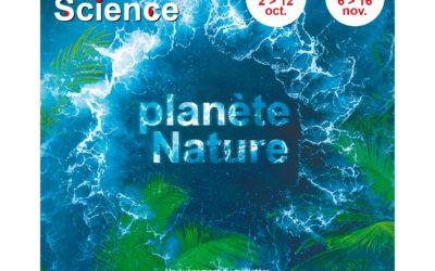 29e édition de la Fête de la science : «Planète Nature»