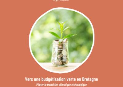 Vers une budgétisation verte en Bretagne : piloter la transition climatique et écologique